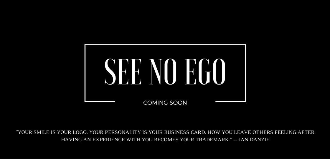 SEE NO EGO (1)